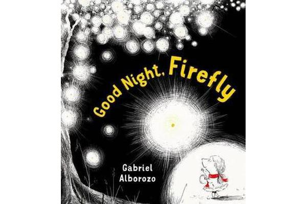 Good Night, Firefly - A Picture Book
