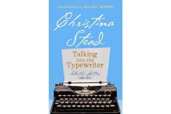 Talking into the Typewriter - Selected Letters (1973-1983)
