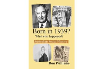 Born in 1939? - What Else Happened?