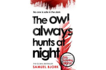 The Owl Always Hunts at Night - (Munch and Kruger Book 2)