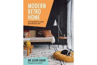 Modern Retro Home - Tips & inspiration for creating great mid-century styles
