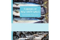 Flavours of New South Wales - Favourite Restaurants, Wineries and Producers with their Signature Recipes