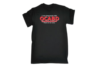 123T Funny Tee - I Was Diagnosed With Ocabd - (X-Large Black Mens T Shirt)