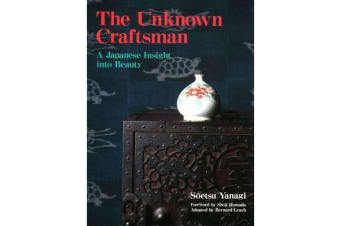 Unknown Craftsman, The - A Japanese Insight Into Beauty