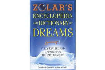 Zolar's Encyclopedia and Dictionary of Dreams - Fully Revised and Updated for the 21st Century