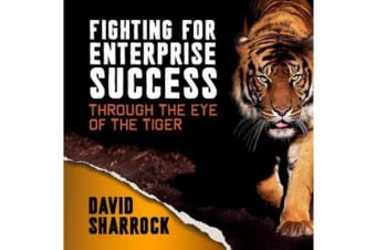 Fighting for Enterprise Success - Through the Eye of the Tiger