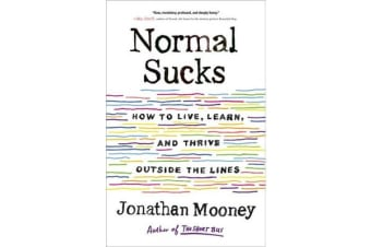 Normal Sucks - How to Live, Learn, and Thrive Outside the Lines
