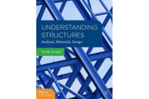 Understanding Structures - Analysis, Materials, Design