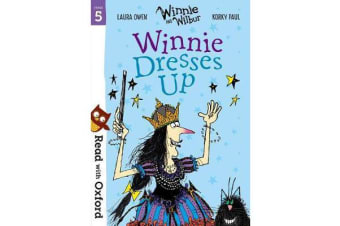 Read with Oxford - Stage 5: Winnie and Wilbur: Winnie Dresses Up