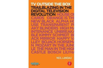 TV Outside the Box - Trailblazing in the Digital Television Revolution