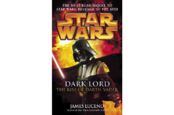 Star Wars - Dark Lord - The Rise of Darth Vader