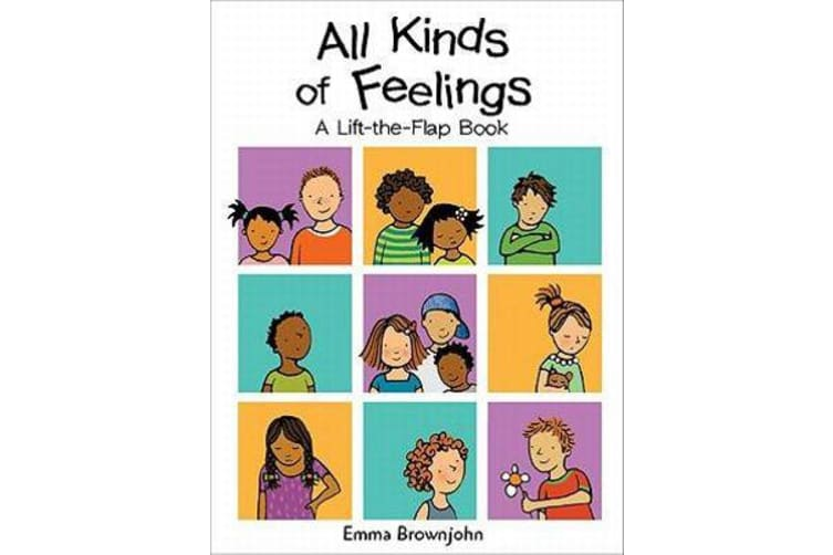 All Kinds of Feelings - a Lift-the-Flap Book
