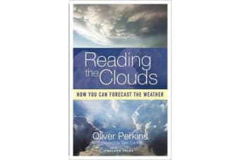 Reading the Clouds - How You Can Forecast the Weather