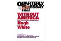 Without America - Australia in the New Asia: QE68