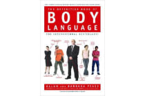 The Definitive Book of Body Language - The Hidden Meaning Behind People's Gestures and Expressions