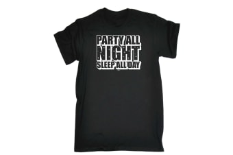 123T Funny Tee - Party All Night Sleep Day - (5X-Large Black Mens T Shirt)