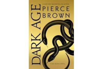 Dark Age - Red Rising Series 5 - The Sunday Times Bestseller