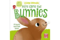 Clap Hands: Here Come the Bunnies - A touch-and-feel board book with a fold-out surprise