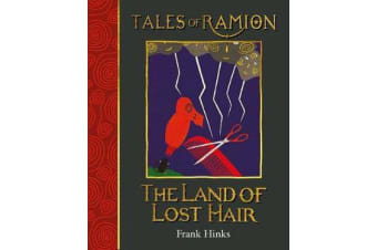 The Land of Lost Hair - Tales of Ramion