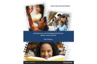 Adolescence and Emerging Adulthood - Pearson New International Edition