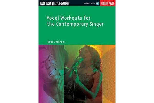 Vocal Workouts for the Contemporary Singer - Vocal Technique/Performance - Includes Online Audio Access