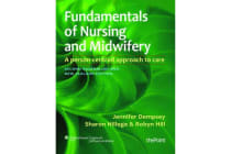 Fundamentals of Nursing and Midwifery - A Person-Centred Approach to Care