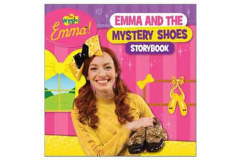 The Wiggles Emma! - Emma and the Mystery Shoes Storybook