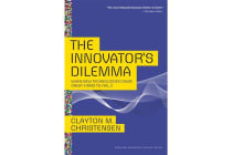 The Innovator's Dilemma - When New Technologies Cause Great Firms to Fail