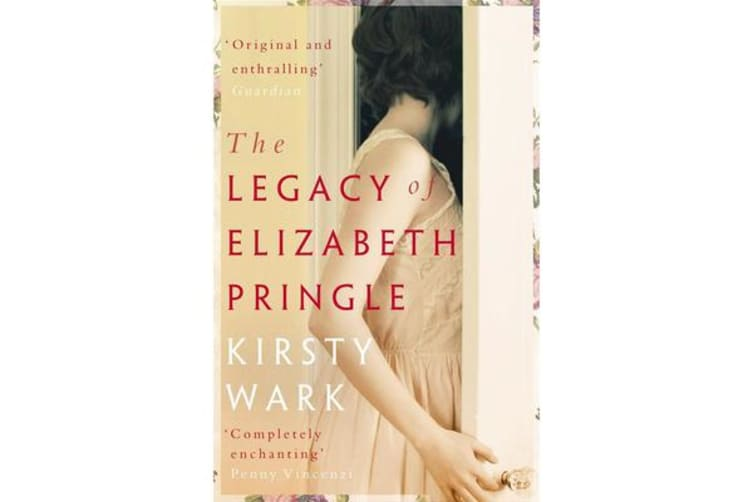 The Legacy of Elizabeth Pringle - a story of love and belonging