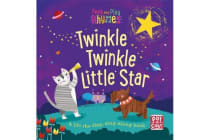Peek and Play Rhymes: Twinkle Twinkle Little Star - A baby sing-along board book with flaps to lift