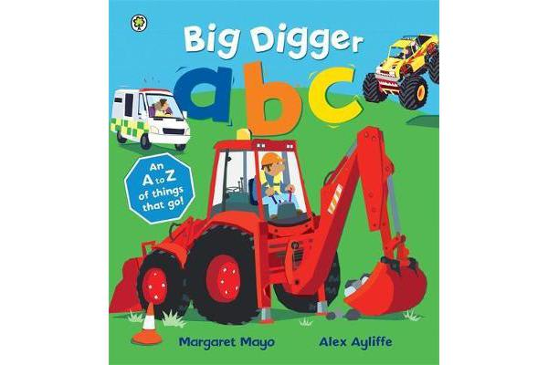 Awesome Engines: Big Digger ABC - An Awesome A to Z of Vehicle Verse