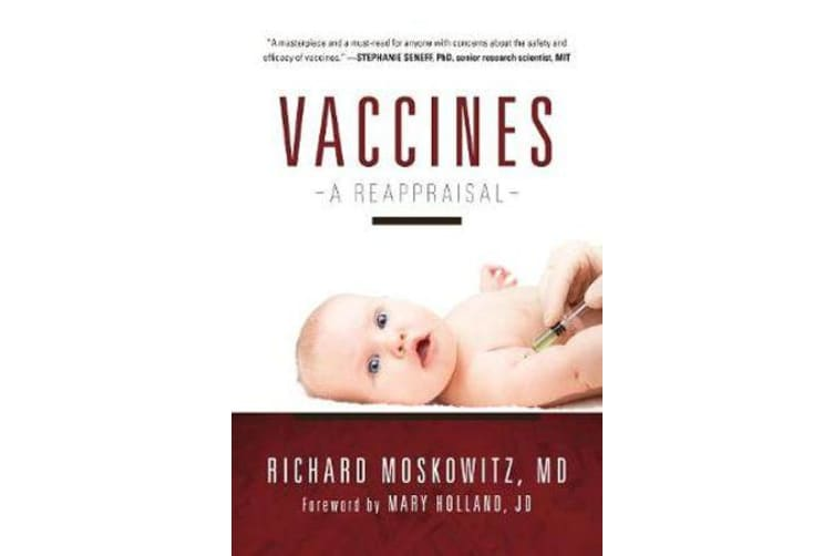 Vaccines - A Reappraisal