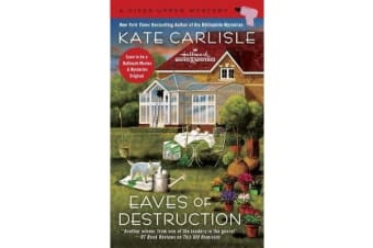 Eaves Of Destruction - A Fixer Upper Mystery