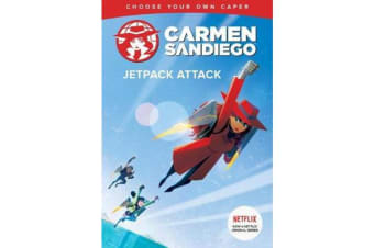 Carmen Sandiego - Jetpack Attack (Choose-Your-Own Capers)