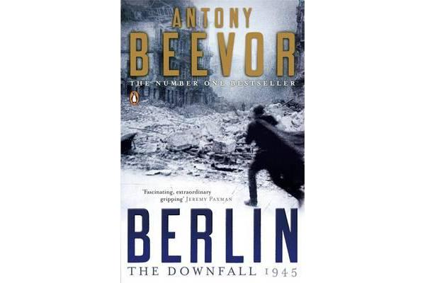 Berlin - The Downfall: 1945