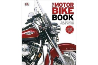 The Motorbike Book - The Definitive Visual History