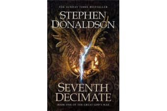 Seventh Decimate - The Great God's War Book One