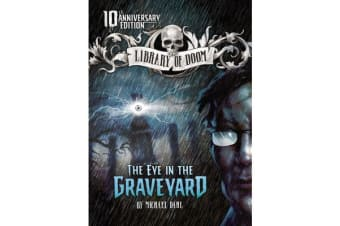 The Eye in the Graveyard - 10th Anniversary Edition