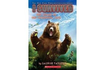 I Survived the Attack of the Grizzlies, 1967 (I Survived #17), Volume 17