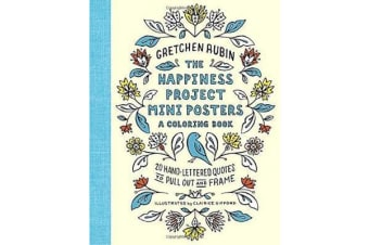 The Happiness Project Mini Posters - 20 Hand-Lettered Quotes to Pull Out and Frame