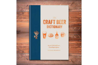 The Craft Beer Dictionary Beer Lovers Book | By Richard Croasdale