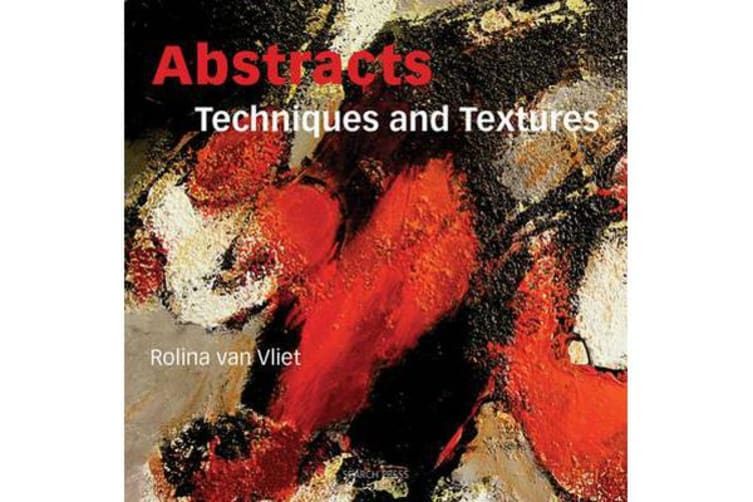 Abstracts - Techniques & Textures