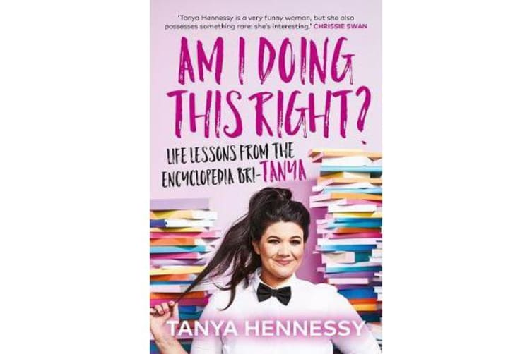 Am I Doing This Right? - Life lessons from the Encyclopedia Bri-Tanya