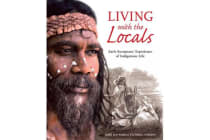 Living with the Locals - Early Europeans' Experience of Indigenous Life
