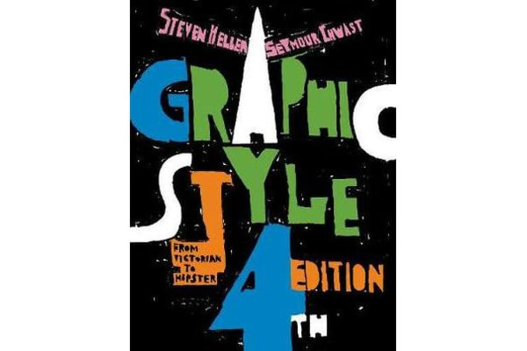 Graphic Style - From Victorian to Hipster
