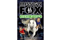 Horse Hijack - Mission Fox Book 4