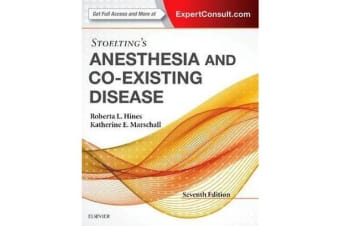 Stoelting's Anesthesia and Co-Existing Disease