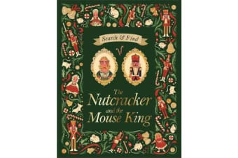 Search and Find The Nutcracker and the Mouse King - An E.T.A Hoffmann Search and Find Book
