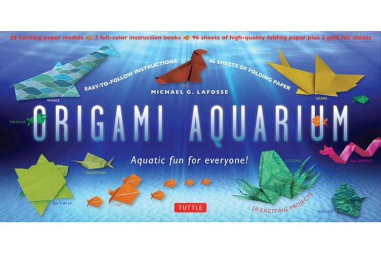 Origami Aquarium Kit - Aquatic fun for everyone!: Kit with Two 32-page Origami Books, 20 Projects & 98 High-Quality Origami Papers: Great for Kids & Adults!