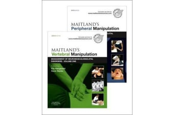 Maitland's Vertebral Manipulation, Volume 1, 8e and Maitland's Peripheral Manipulation, Volume 2, 5e (2-Volume Set) - Management of Musculoskeletal Disorders - Volumes 1 & 2